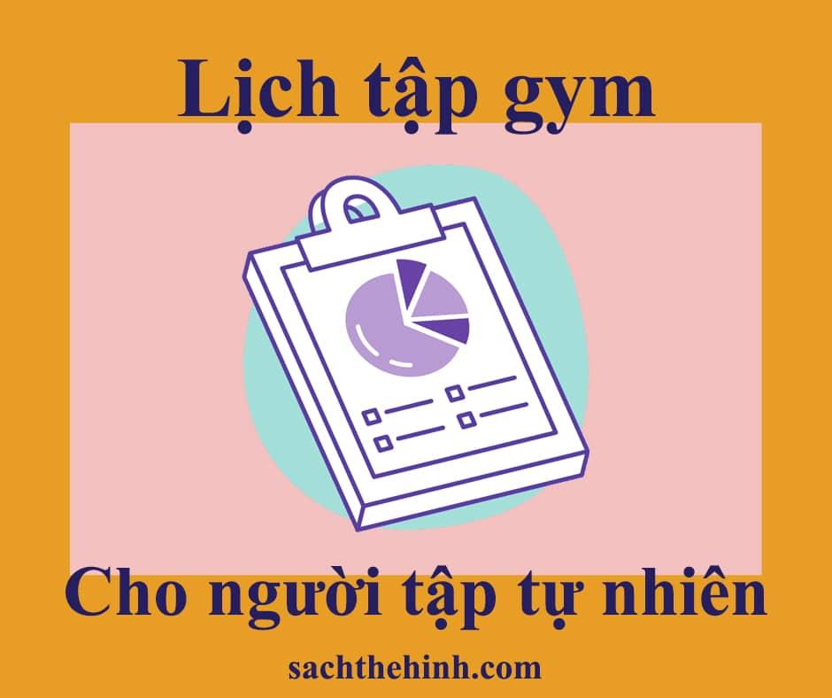 Lịch tập gym cho người tập tự nhiên