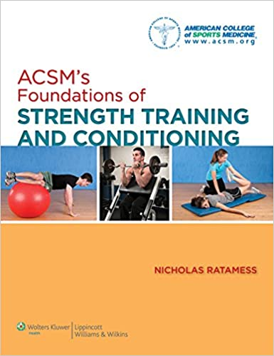 Bảo vệ: ACSM's Foundations of Strength Training and Conditioning (American College of Sports Med)