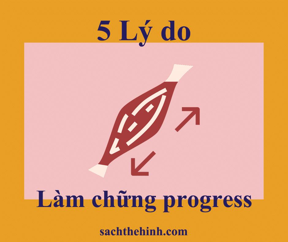 5 Lý do làm chững sự tiến triển trong tập luyện